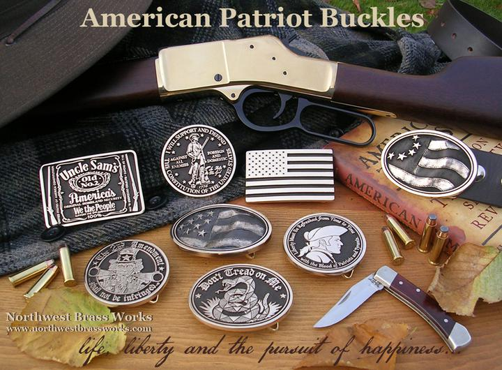 American Patriot Buckles Made in the USA Don't Tread on Me Second Amendment Old Glory Flag life liberty and the pursuit of happiness Northwest Brass Works