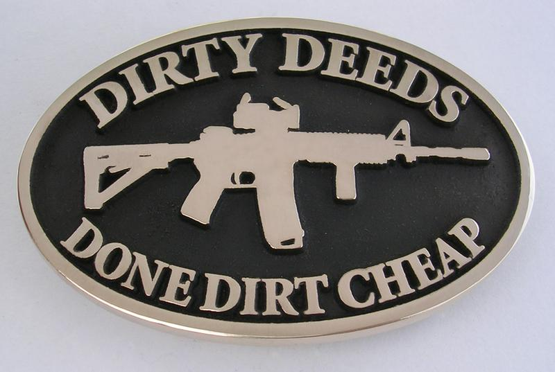 Dirty Deeds Done Dirt Cheap Buckle
