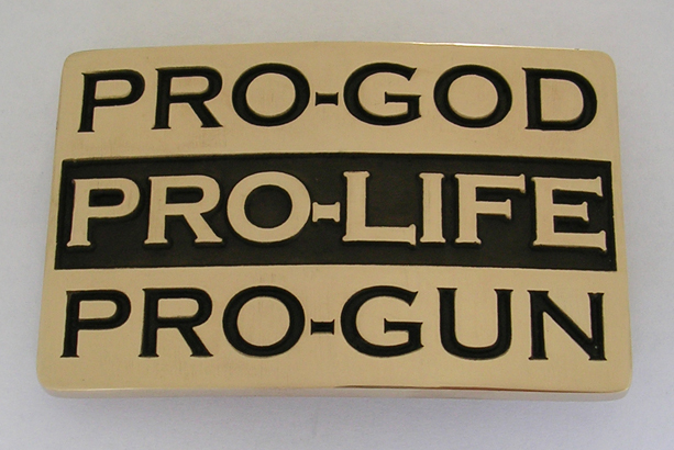 PRO GOD PRO LIFE PRO GUN Belt Buckle Northwest Brass Works Solid Brass Made in the USA